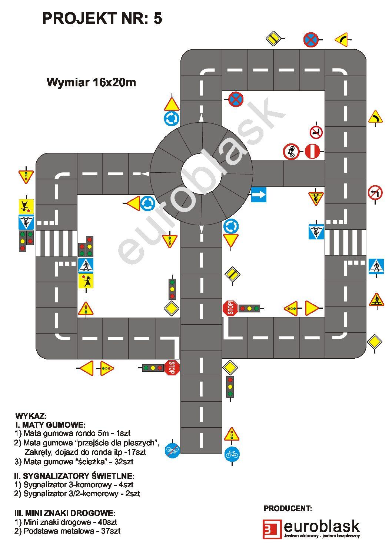 Projekt nr 5 - Mobilne miasteczko ruchu drogowego 16x20m